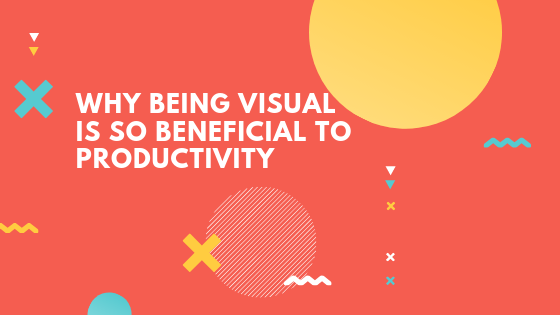 Why-being-visual-is-so-beneficial-to-productivity